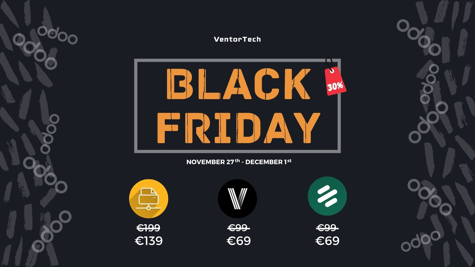 Black Friday – Get 30% off of Ventor