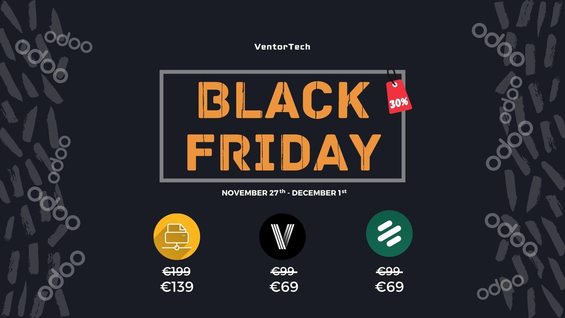 Black Friday – Get 30% off of Ventor